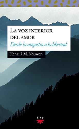 La Voz Interior Del Amor (Sauce) por Henri J. M. Nouwen