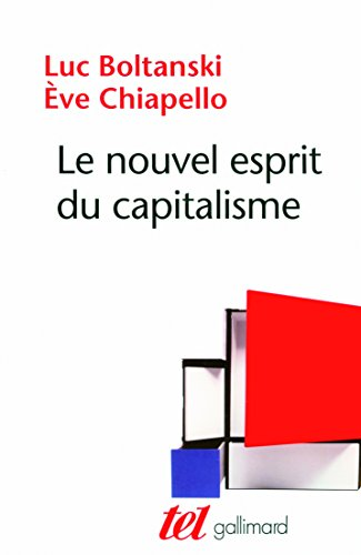 Le nouvel esprit du capitalisme : postface inédite / Luc Boltanski ; Ève Chiapello.- [Paris] : Gallimard , DL 2011, cop. 2011