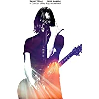Steven Wilson Home Invasion: Live in concert at the Royal Albert Hall
