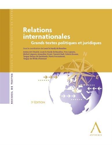 Relations internationales : Grands textes politiques et juridiques par Collectif