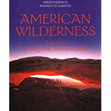 American Wilderness: A Journey Through the National Parks