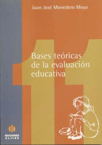 Bases teóricas de la evaluación educativa (Persona, escuela y sociedad)