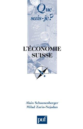 L'économie suisse: « Que sais-je ? » n° 2875