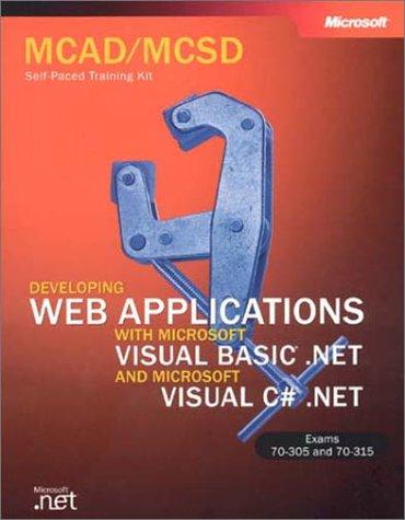 Developing Web Applications with Microsoft Visual Basic .NET and Microsoft Visual C sharp .NET, w. 2 CD-ROMs (MCSD Self-Paced Training Kit) Sharp Electronics Cd