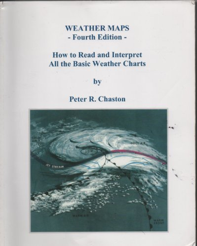 Weather Maps: How to Read and Interpret All the Basic Weather Charts