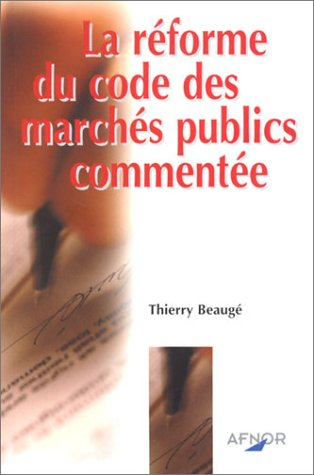 La rforme du code des marchs publics commente