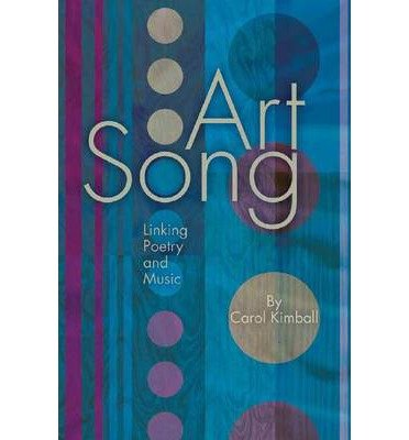 Art Song: Linking Poetry and Music (Paperback) - Common