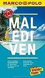 MARCO POLO Reiseführer Malediven: Reisen mit Insider-Tipps. Inklusive kostenloser Touren-App & Update-Service