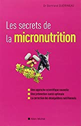 Les Secrets de la micronutrition