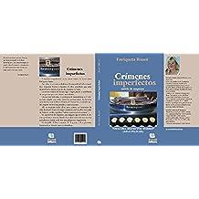 Crimenes imperfectos.: Una nueva aventura del Inspector Torres. (Las aventuras del inspector Torres)