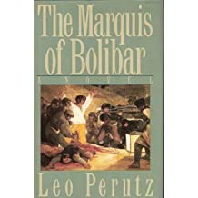 The Marquis of Bolibar by Leo Perutz (1989-08-06)