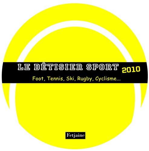 Le bétisier sport 2010