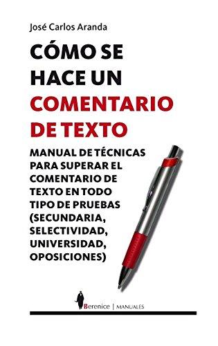 Como se hace un comentario de texto / How a Text Comment is Made por Jose Carlos Aranda