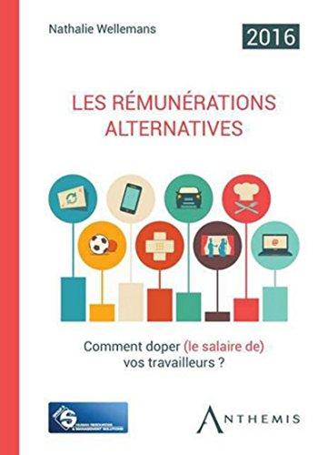 Les Rémunérations alternatives, 9ème Ed.
