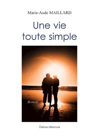 Une Vie Toute Simple