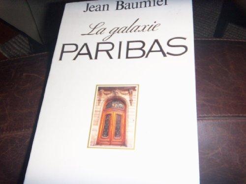 La galaxie paribas par Baumier