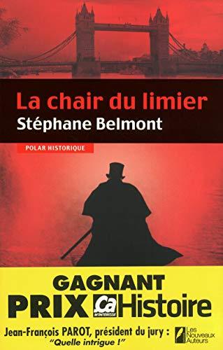 La chair du limier, lauréat du Prix Ca M'intéresse Histoire 2012 par Stéphane Belmont