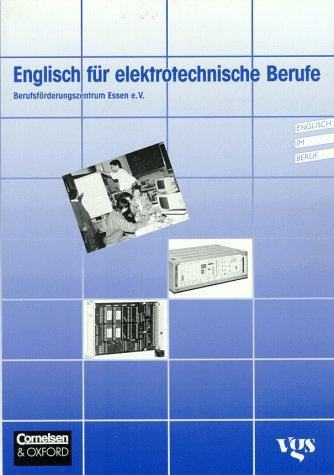 Englisch für elektrotechnische Berufe: Schülerbuch