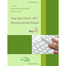 Sage New Classic 2011 Warenwirtschaft Verkauf: Powered by MYSQL