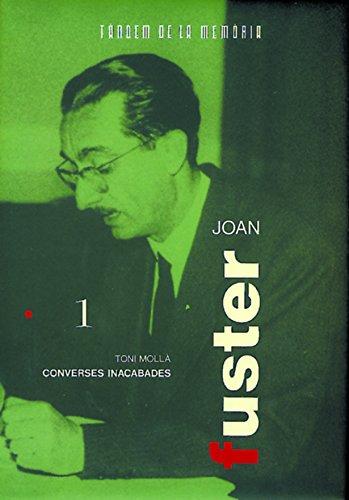 Joan Fuster, Converses Inacabades