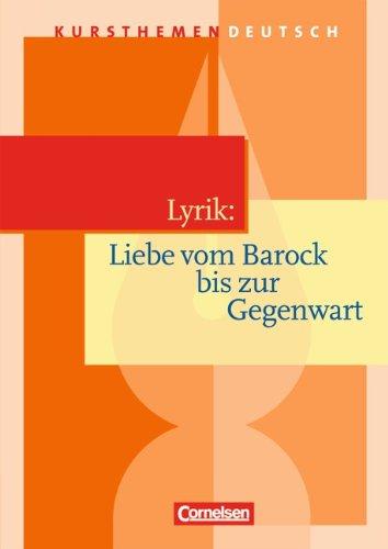 Cornelsen Verlag Lyrik: Liebe vom Barock bis zur Gegenwart: Schülerbuch