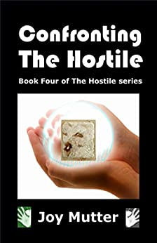 Book cover image for Confronting The Hostile: Book Four of The Hostile series