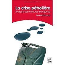 La crise pétrolière : Analyse des mesures d'urgence