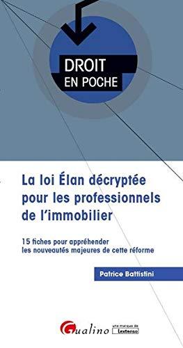 La loi ELAN décryptée pour les professionnels de l'immobilier par  Patrice Battistini