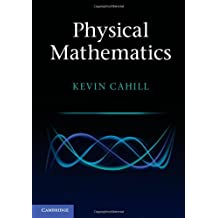 Physical Mathematics by Kevin Cahill (2013-03-14)