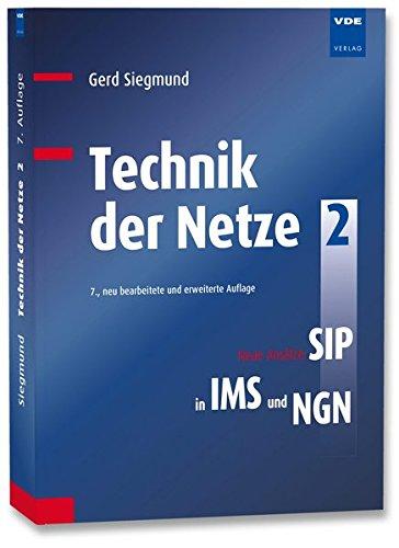 Technik der Netze 2: Neue Ansätze: SIP in IMS und NGN