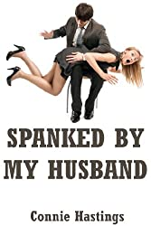 Spanked by My Husband: An Erotic Romance Short Story (Red Cheeks)