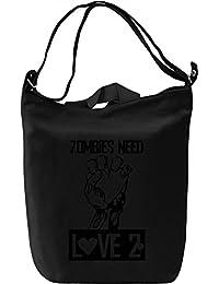 Zombies need love Bolsa de mano D'a Canvas Day Bag| 100% Premium Cotton Canvas Fashion