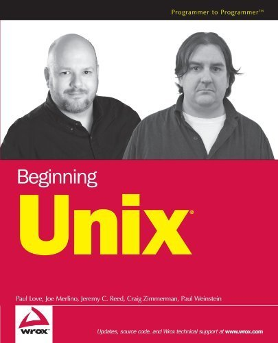 Beginning Unix by Love, Paul, Merlino, Joe, Zimmerman, Craig, Reed, Jeremy C., (2005) Paperback