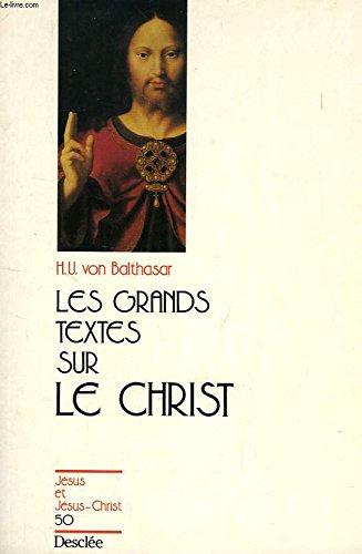 Les grands textes sur le Christ