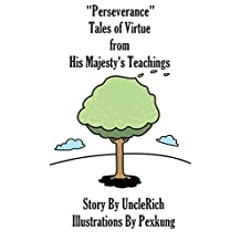 Perseverance: Tales of Virtue from His Majesty's Teachings (Bedtime Stories for kids) (English Edition)
