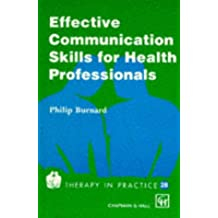 Effective Communication Skills for Health Professionals (Therapy in Practice Series)