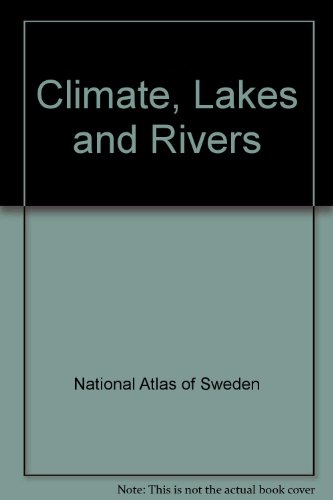 Climate, Lakes and Rivers por National Atlas of Sweden
