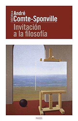 Invitación a la filosofía (Biblioteca André Comte-Sponville) por André Comte-Sponville