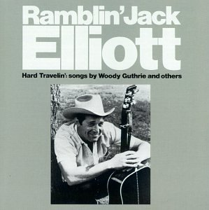 Hard Travelin - Ramblin Jack Elliot