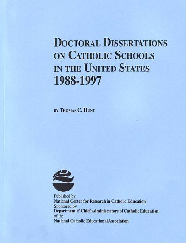 Doctoral Dissertations on Catholic Schools 19881997 by Thomas C. Hunt (1998-06-06)