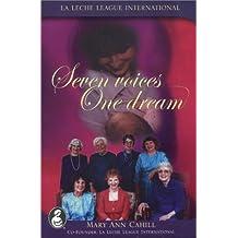 Seven Voices, One Dream