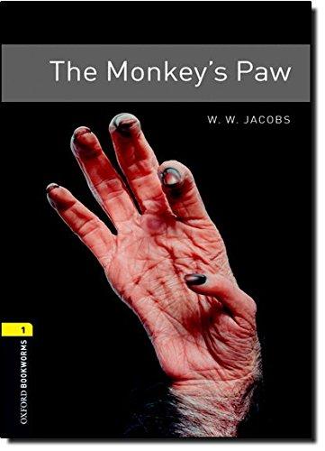 Oxford Bookworms Library: Level 1:: The Monkey's Paw: 400 Headwords (Oxford Bookworms ELT) por Jacobs