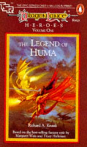 Dragon Lance - Heroes V.1 the Legend of Huma (Tsr Fantasy)