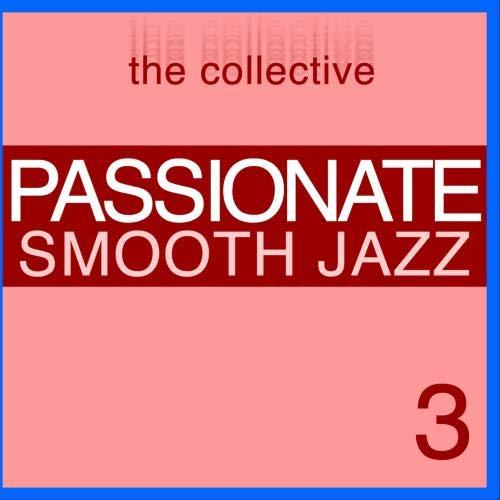 Passionate Smooth Jazz 3