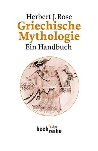 Griechische Mythologie: Ein Handbuch