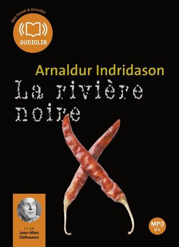 La Rivière noire: Livre audio 1 CD MP3 - 622 Mo