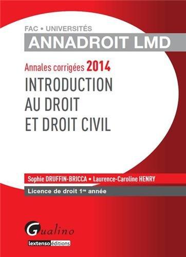 Introduction au droit et droit civil : Annales corrigées Licence de droit 1e année