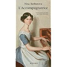 L'accompagnatrice (Romans Nouvelles et Récits) (French Edition)