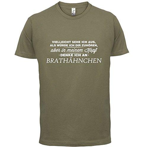 Vielleicht sehe ich aus als würde ich dir zuhören aber in meinem Kopf denke ich an Brathähnchen - Herren T-Shirt - 13 Farben Khaki