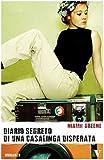 Scarica Libro Diario segreto di una casalinga disperata (PDF,EPUB,MOBI) Online Italiano Gratis